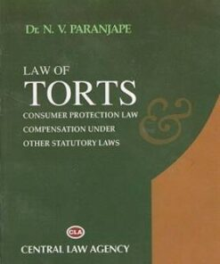 CLA's Law of Torts (Consumer Protection Law) by Dr. N.V. Paranjape - 4th Edition 2019
