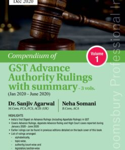 Bloomsbury's Compendium of GST Advance Authority Rulings with Summary (Jan 2020 – Jun 2020) by Dr Sanjiv Agarwal - 1st Edition December 2020