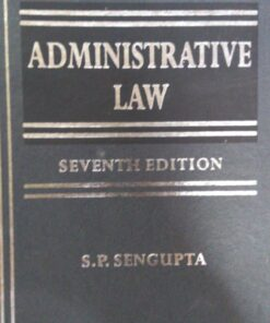 KLH's Administrative law by Durga Das Basu - 7th Edition 2019