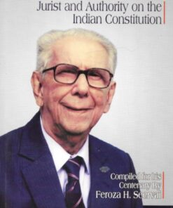 LJP's Evoking H M Seervai - Jurist and Authority on the Indian Constitution by H M Seervai - Edition 2021
