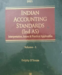 Snow white's Indian Accounting Standards (Ind AS) by Dolphy D'Souza - Edition January 2021