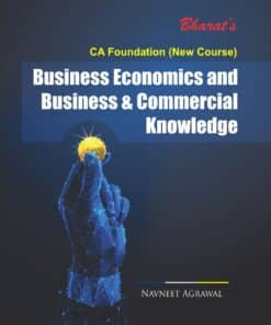 Bharat's Business Economics And Business & Commercial Knowledge by Navneet Agrawal for May 2021 Exams