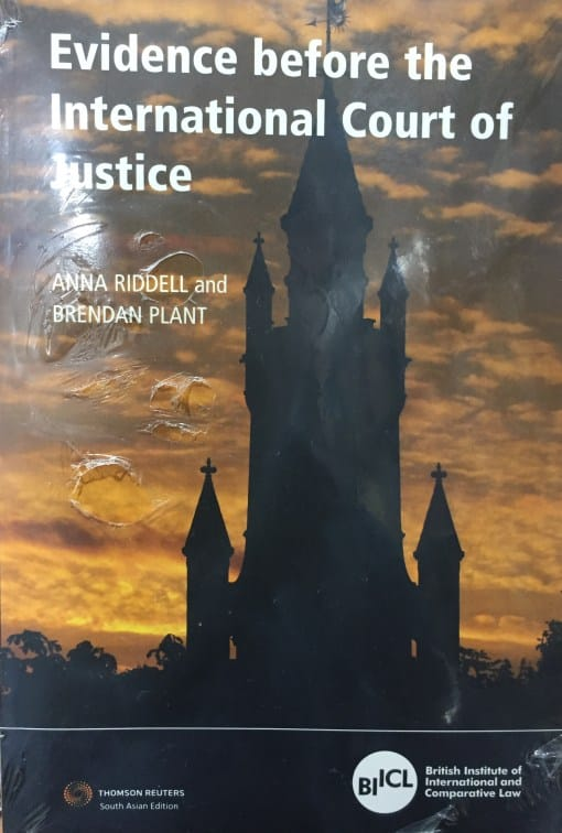 Sweet & Maxwell's Evidence before the International Court of Justice by Anna Ridell - 1st South Asian Edition 2019