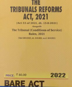 Commercial's The Tribunals Reforms Act, 2021 (Bare Act) - Edition 2022